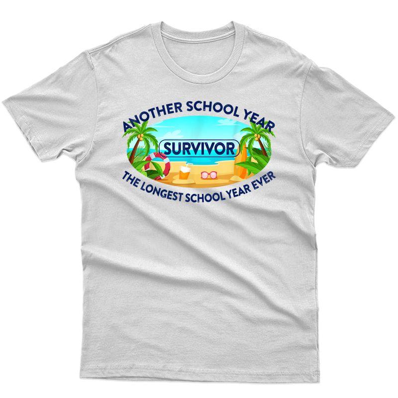 Another School Year Survivor The Longest School Ever Tea T-shirt