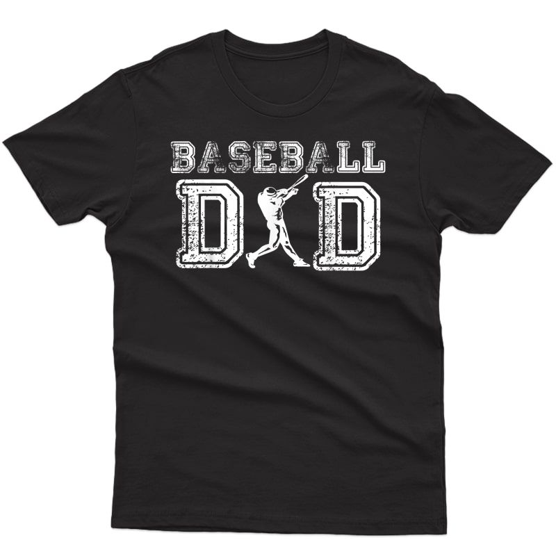 Baseball Dad Funny Fathers Day Gift For Daddy Papa Father T-shirt