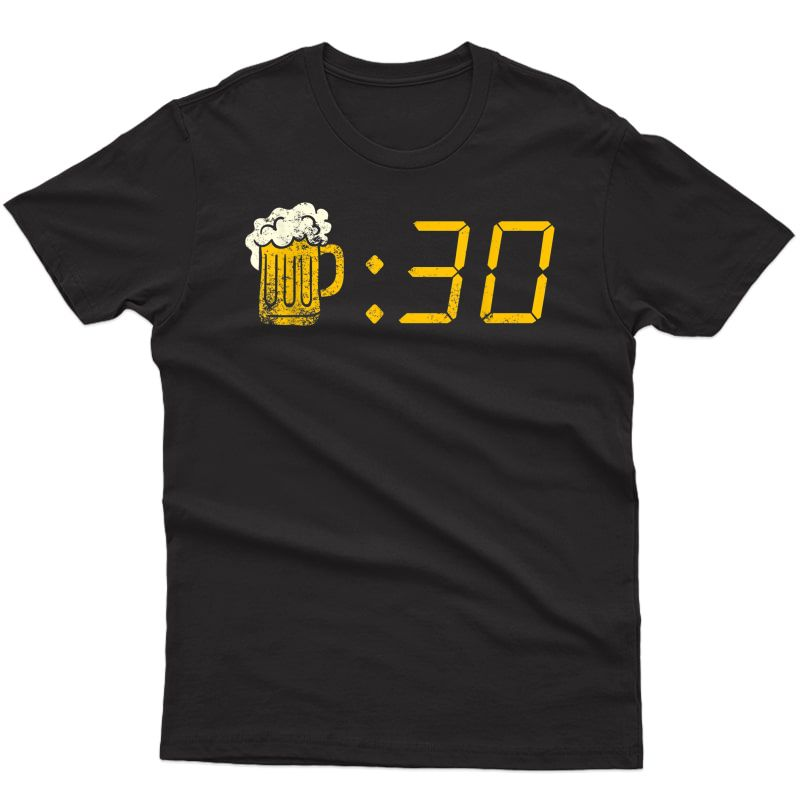 Beer Thirty. Funny Drinking Or Getting Drunk T-shirt