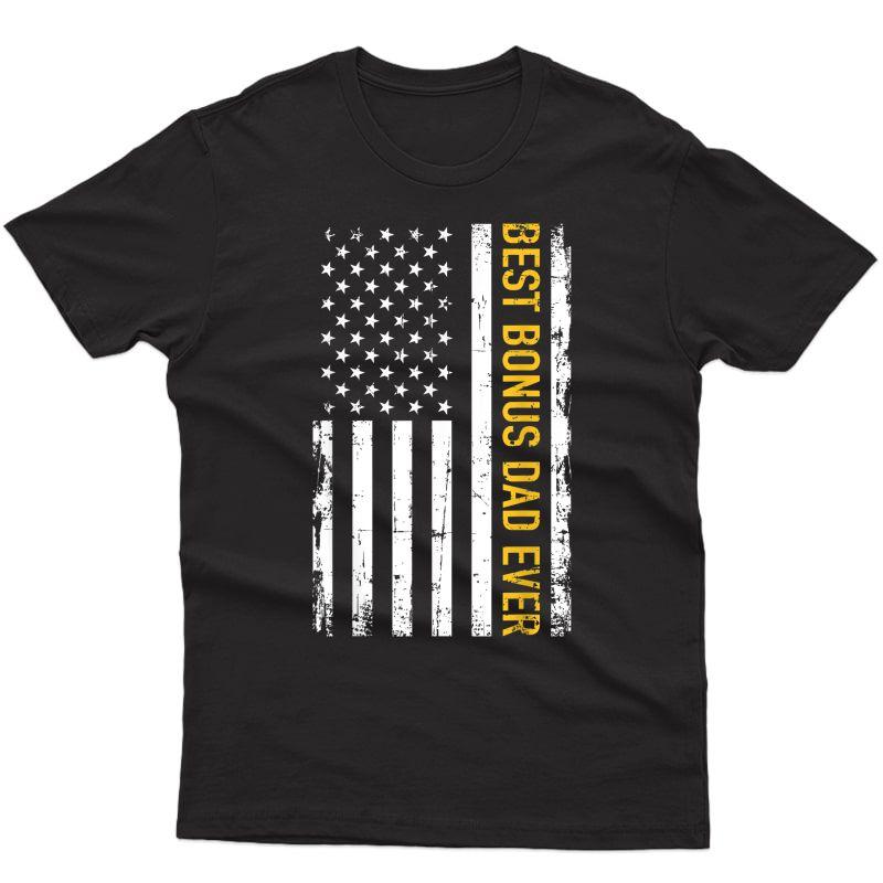 Best Bonus Dad Ever With Us American Flag T-shirt