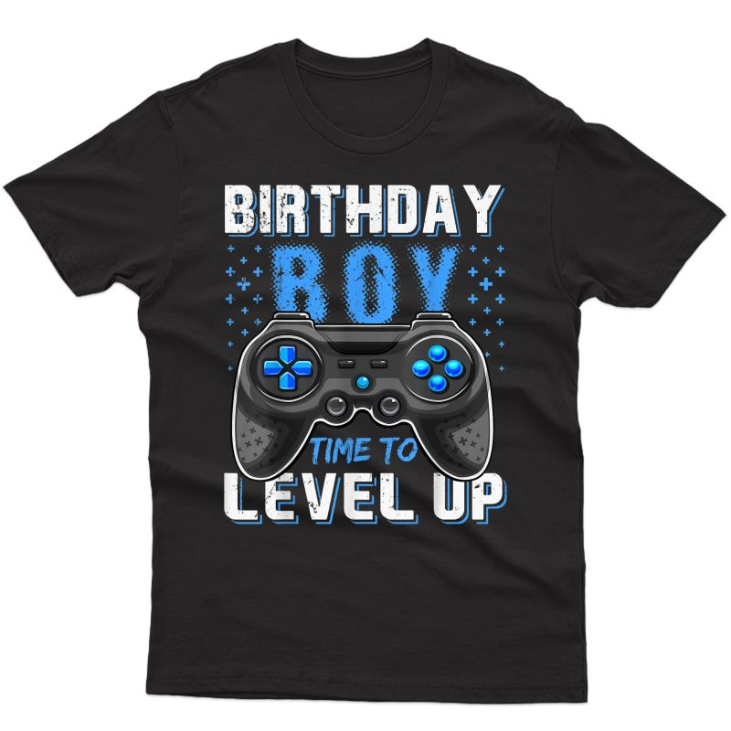 Birthday Boy Time To Level Up Video Game Birthday Gamer Gift T-shirt