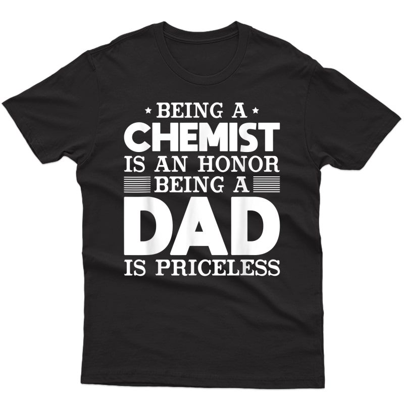 Chemist Dad Funny Tshirt Gift For Fathers Day