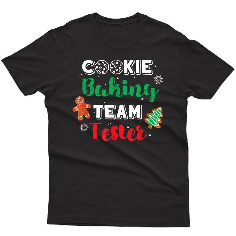 Christmas Cookie Baking Team Tester Baker Gingerbread Gift T-shirt