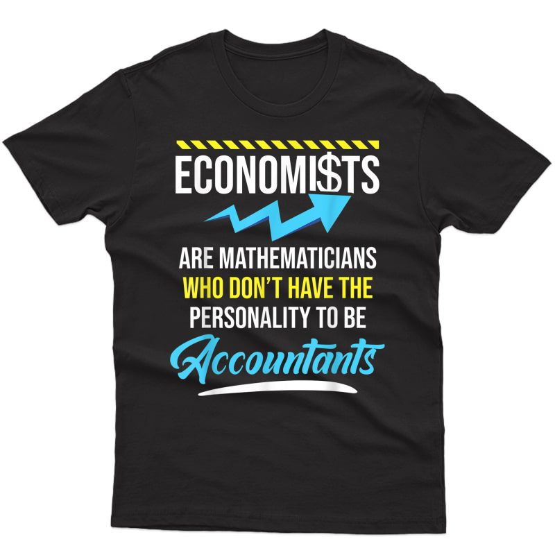 Economist Accountant Business Economics Graduate Graduation T-shirt