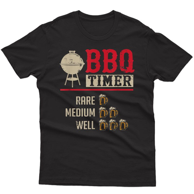 Funny Bbq Meat Cooking Timer Beer Grill Chef Barbecue Gift T-shirt