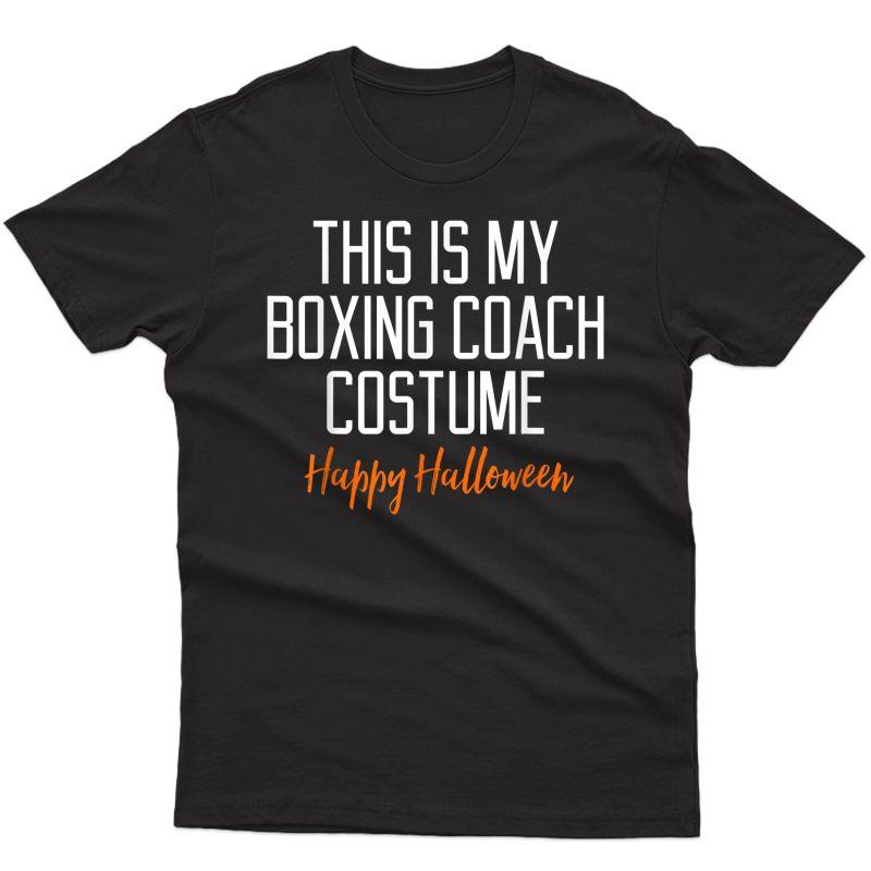 Funny Boxing Coach Costume Halloween T-shirt