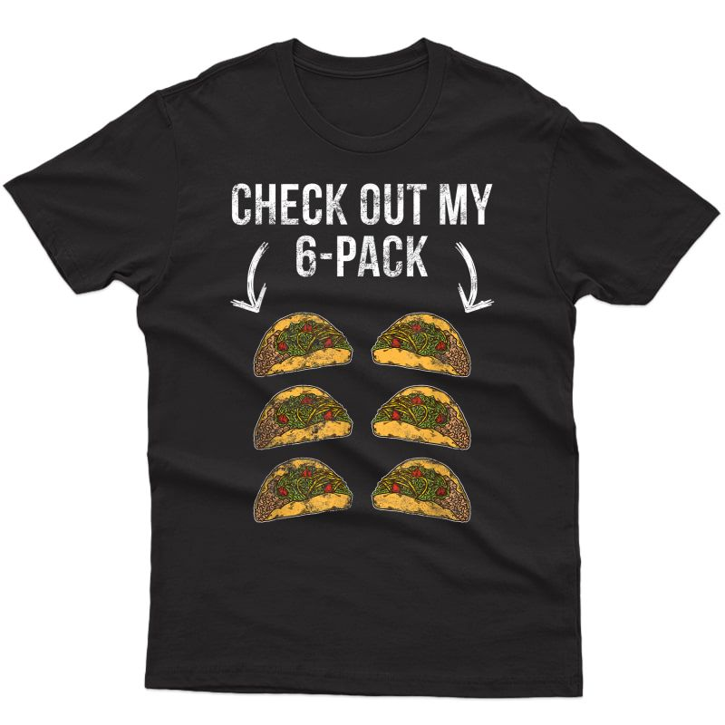 Gym Workout Shirt Funny Ness Taco Lover Ripped Abs Muscle T-shirt