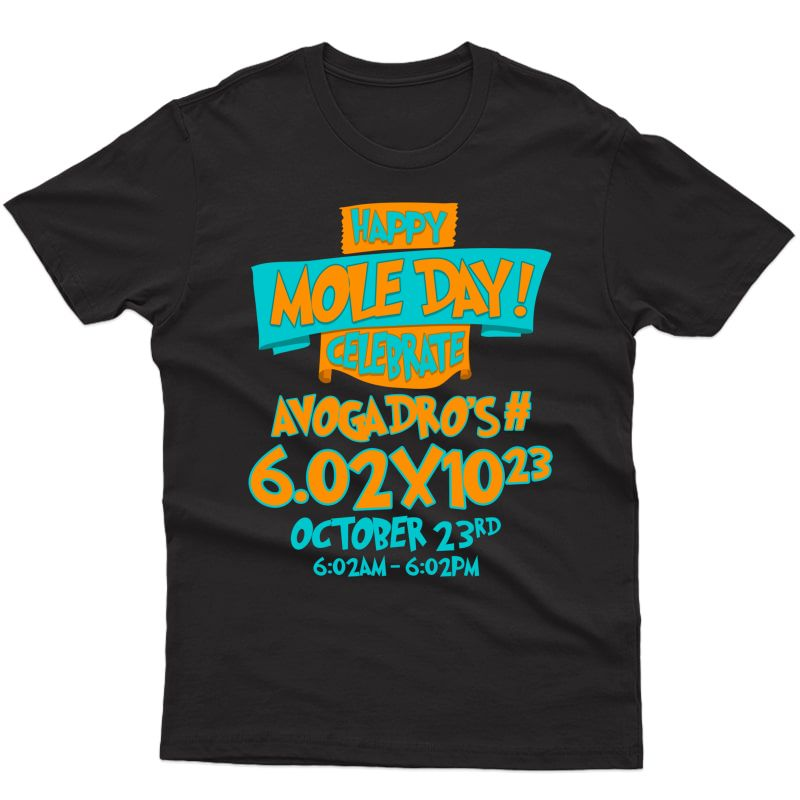 Happy Mole Day October 10 23 Funny Chemist And Tea Gift T-shirt