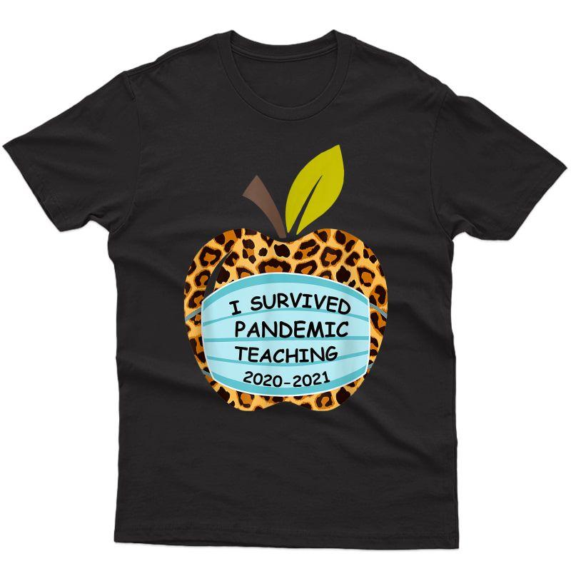 I Survived Pandemic Teaching 2020 2021 Leopard Print Tea T-shirt