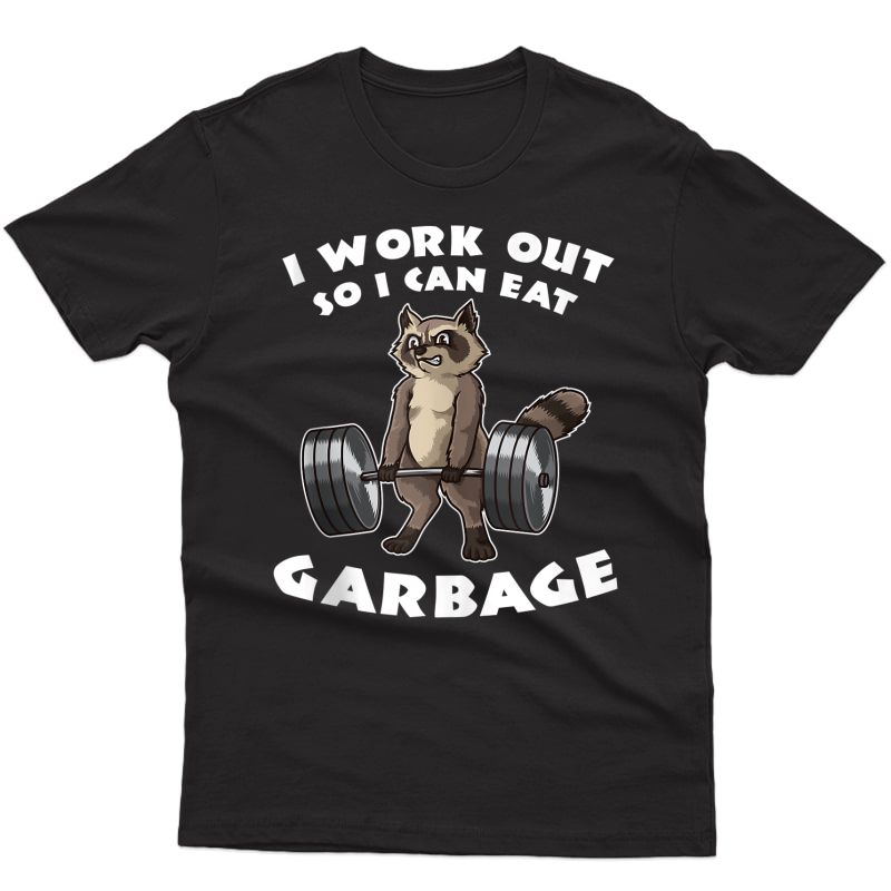 I Work Out So I Can Eat Garbage | Ness Funny Pun Tank Top Shirts
