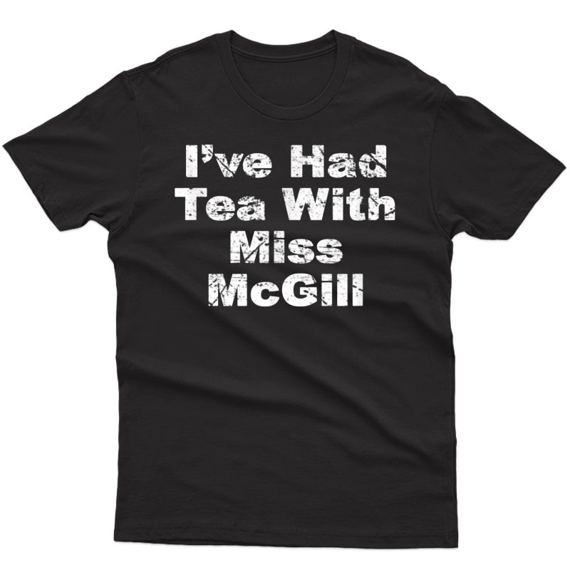 Ice Hockey Movie Fan Tea With Miss Mcgill Blood Shirt T-shirt
