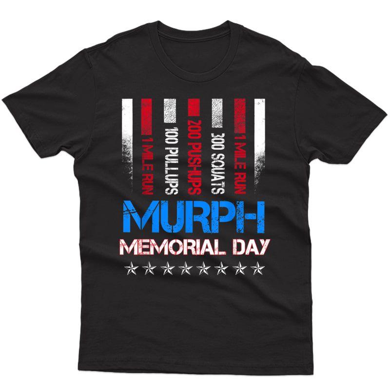 Murph 2021 Memorial Day Workout Patriotic Wod Tee T-shirt
