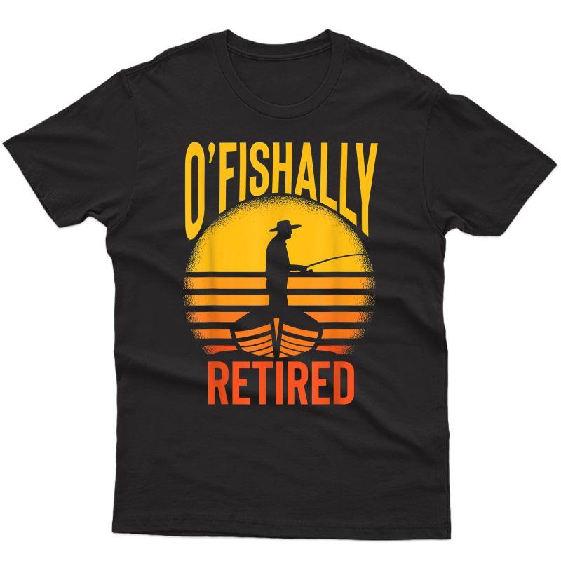 Ofishally Retired Fishing T-shirt