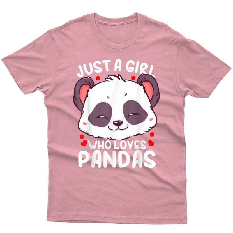 Panda Just A Girl Who Loves Pandas T-shirt
