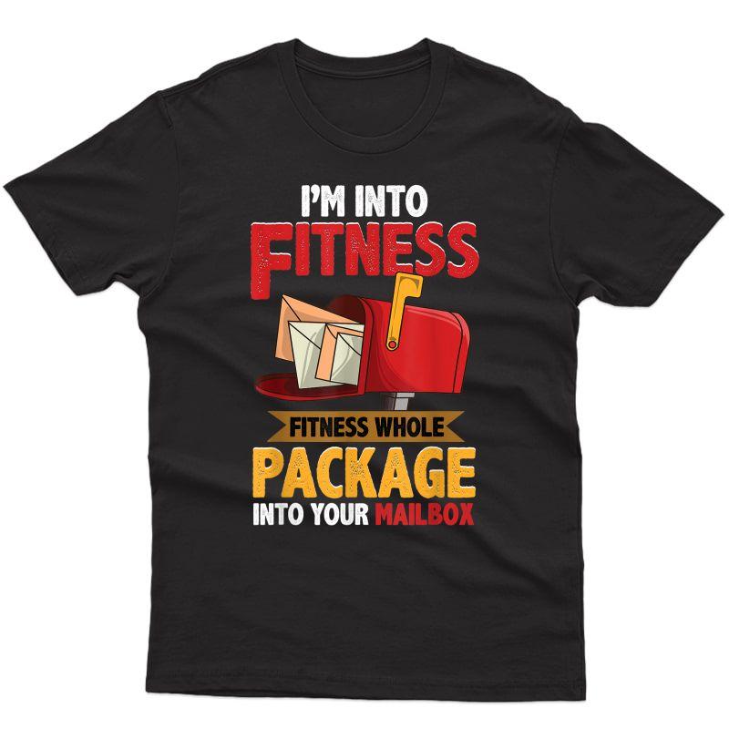 Postal Worker Shirt Funny Mailman Postman I'm Into Ness T-shirt