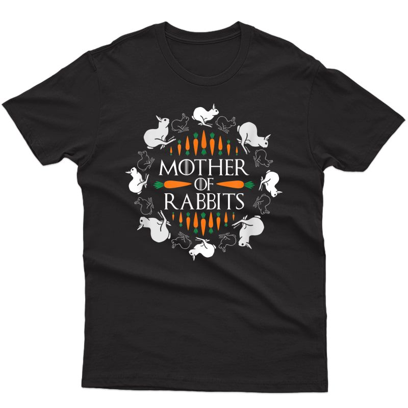 Rabbit Lovers Mother Of Rabbits Cute Bunny T-shirt