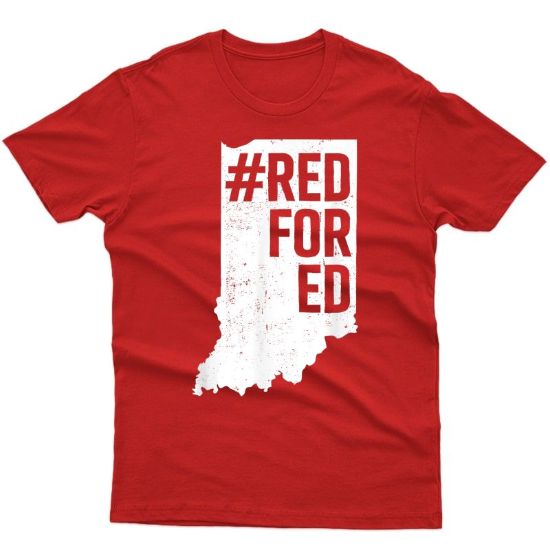 Red For Ed Shirt Indiana State Tea Redfored T Shirt