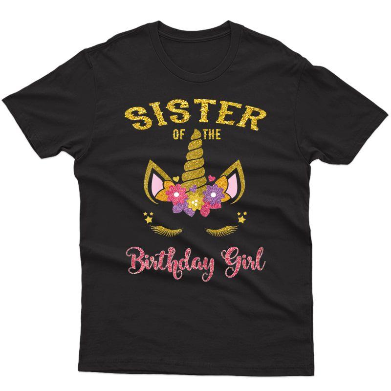 Sister Of The Birthday Girl Unicorn Matching T-shirt