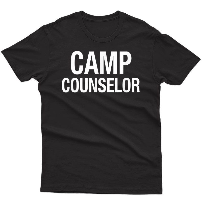 Summer Camp Counselor Camping Leader Volunteer T-shirt
