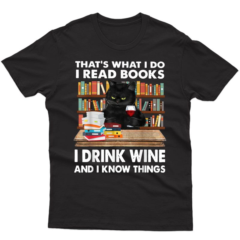 That's What I Do I Read Books I Drink Wine Cat T-shirt
