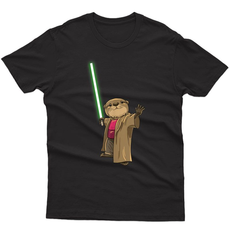 The Force Space Funny Sea Otter Puns Animal Jokes Humor Gift T-shirt