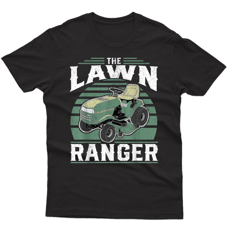 The Lawn Ranger Funny Riding Mower Retro Mowing Gift For Dad T-shirt