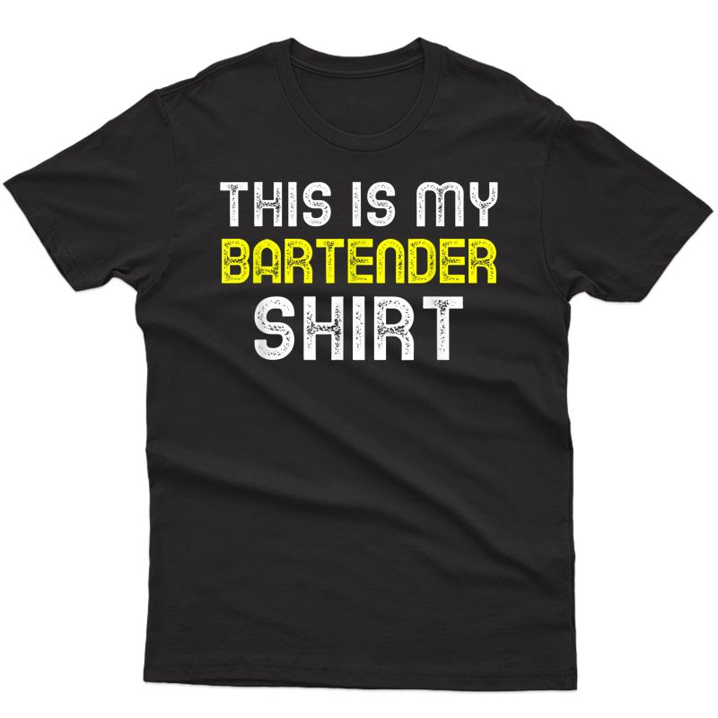 This Is My Bartender Shirt Funny Cool Gift T-shirt